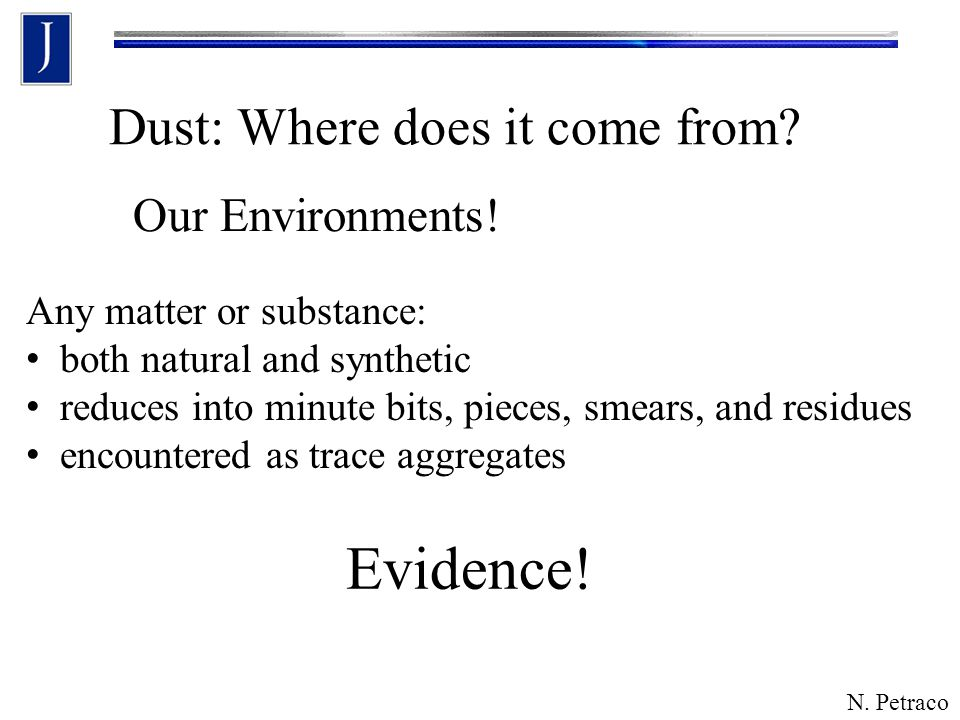 Dust: Where does it come from.