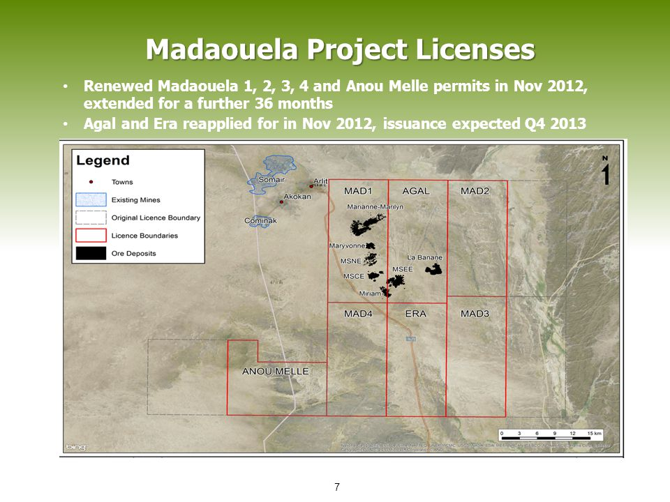 Madaouela Project Licenses Renewed Madaouela 1, 2, 3, 4 and Anou Melle permits in Nov 2012, extended for a further 36 months Agal and Era reapplied fo