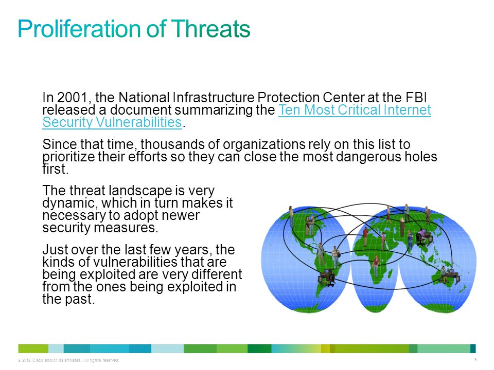 © 2012 Cisco and/or its affiliates. All rights reserved. 9 In 2001, the National Infrastructure Protection Center at the FBI released a document summa