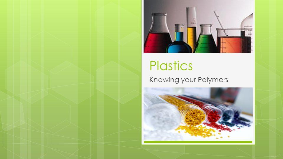 Why Design with Plastics.