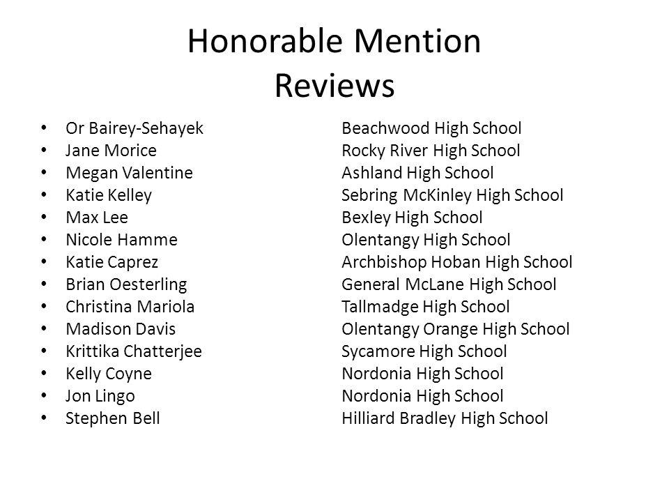 Honorable Mention Reviews Or Bairey-SehayekBeachwood High School Jane MoriceRocky River High School Megan ValentineAshland High School Katie KelleySeb