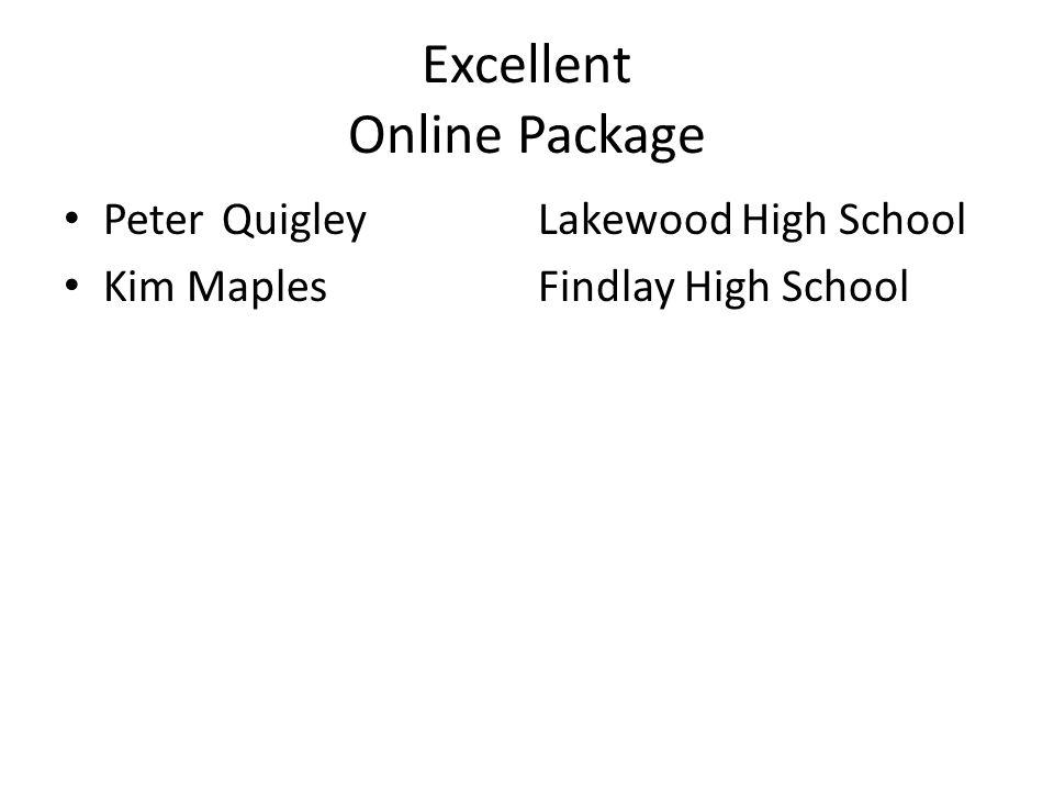 Excellent Online Package PeterQuigleyLakewood High School Kim MaplesFindlay High School