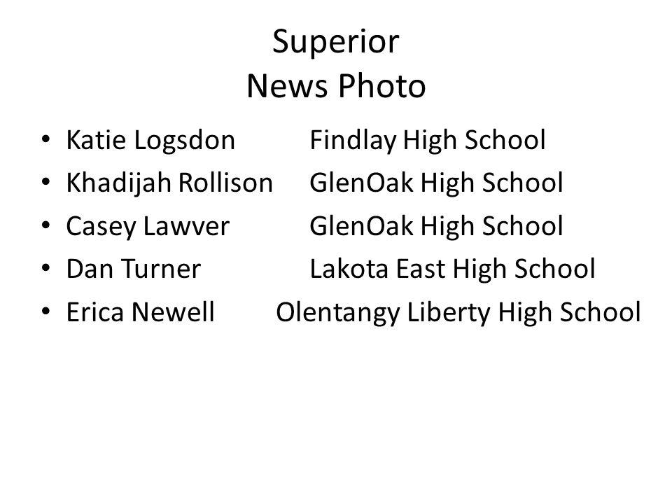Superior News Photo Katie LogsdonFindlay High School Khadijah RollisonGlenOak High School Casey LawverGlenOak High School Dan TurnerLakota East High S