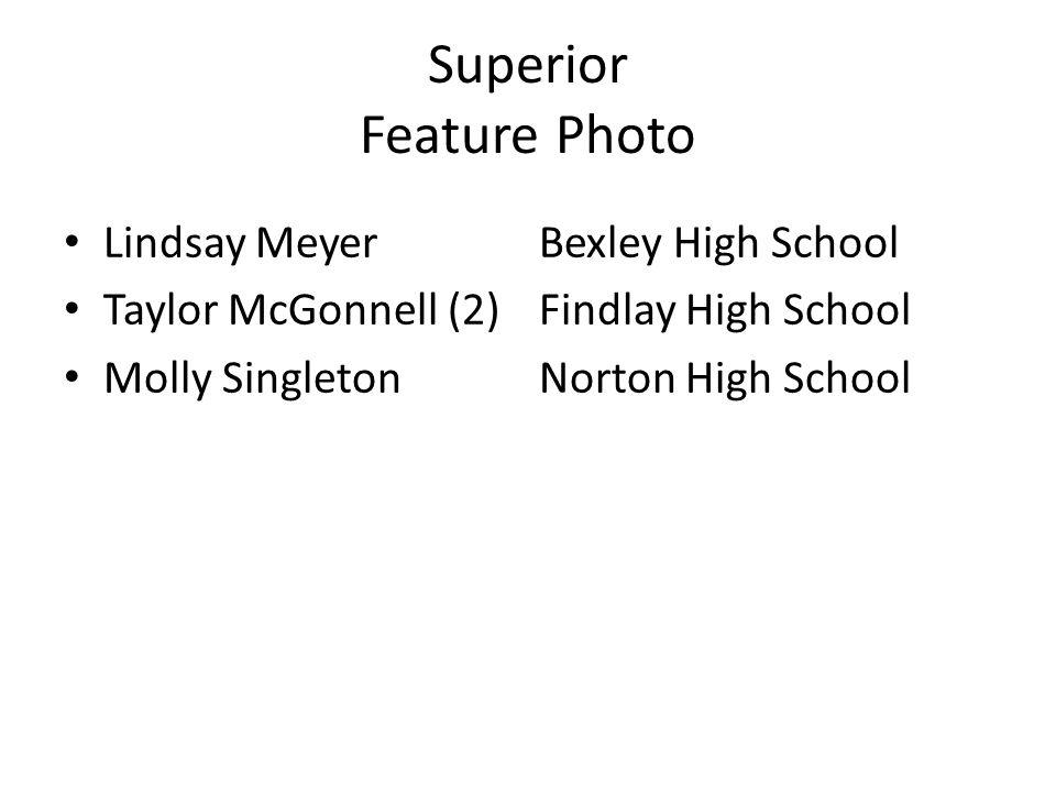 Superior Feature Photo Lindsay MeyerBexley High School Taylor McGonnell (2)Findlay High School Molly SingletonNorton High School