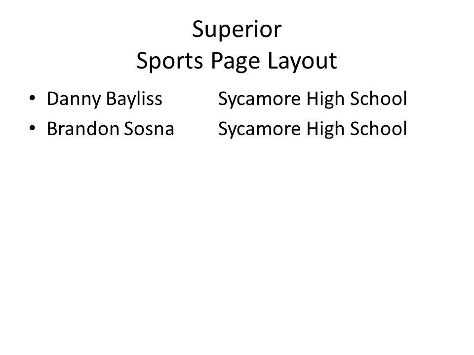 Superior Sports Page Layout Danny BaylissSycamore High School Brandon SosnaSycamore High School