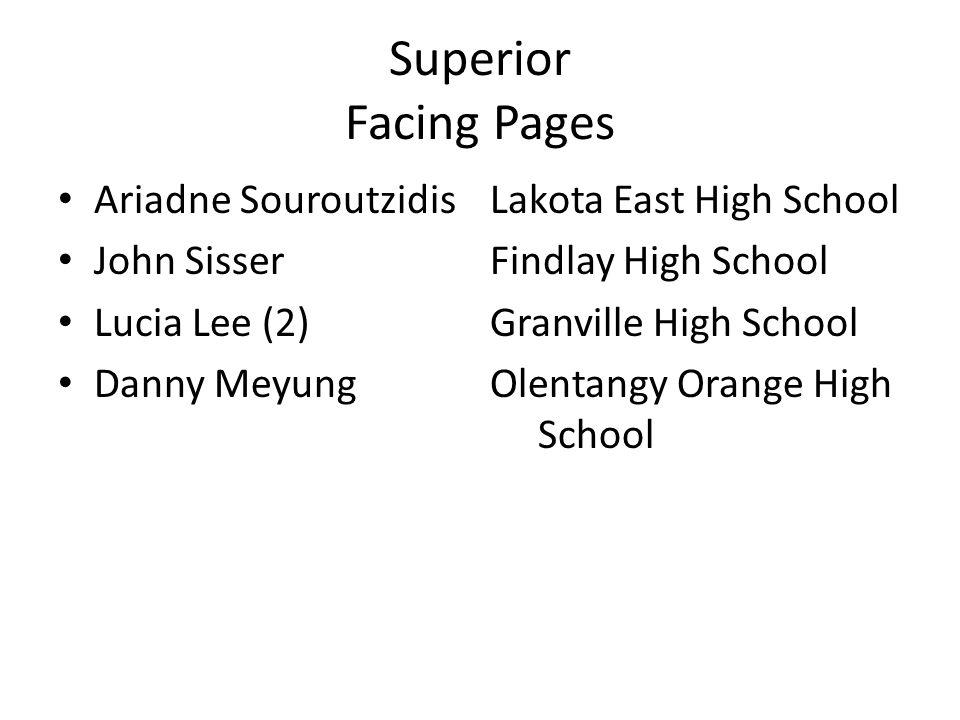 Superior Facing Pages Ariadne SouroutzidisLakota East High School John SisserFindlay High School Lucia Lee (2)Granville High School Danny MeyungOlenta