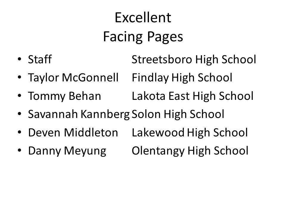 Excellent Facing Pages StaffStreetsboro High School Taylor McGonnellFindlay High School Tommy BehanLakota East High School Savannah KannbergSolon High