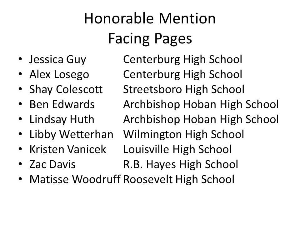 Honorable Mention Facing Pages Jessica GuyCenterburg High School Alex LosegoCenterburg High School Shay ColescottStreetsboro High School Ben EdwardsAr