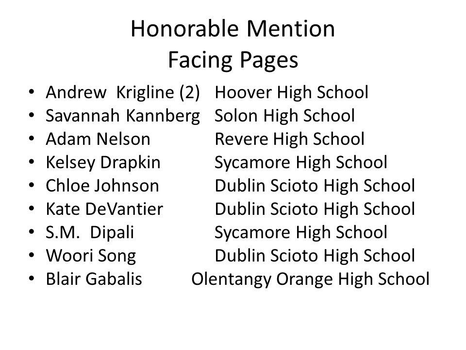 Honorable Mention Facing Pages Andrew Krigline (2)Hoover High School Savannah KannbergSolon High School Adam NelsonRevere High School Kelsey DrapkinSy