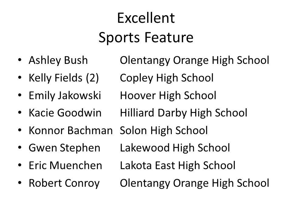 Excellent Sports Feature Ashley BushOlentangy Orange High School Kelly Fields (2)Copley High School Emily JakowskiHoover High School Kacie GoodwinHill