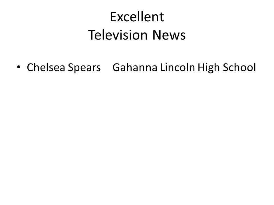 Excellent Television News Chelsea SpearsGahanna Lincoln High School