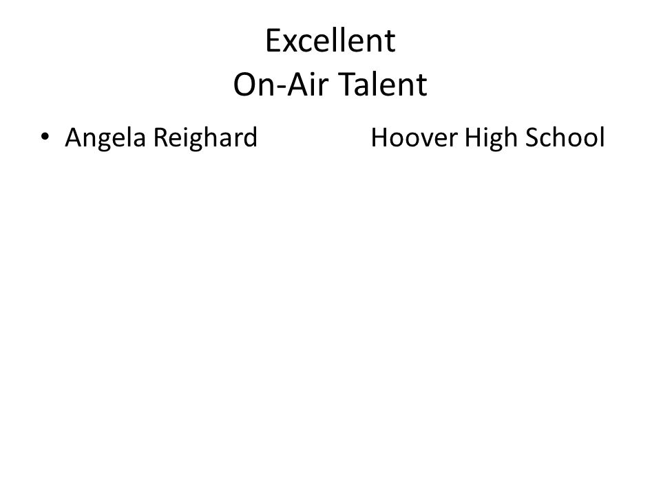 Excellent On-Air Talent Angela ReighardHoover High School