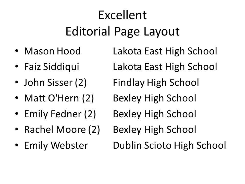 Excellent Editorial Page Layout Mason HoodLakota East High School Faiz SiddiquiLakota East High School John Sisser (2) Findlay High School Matt O'Hern
