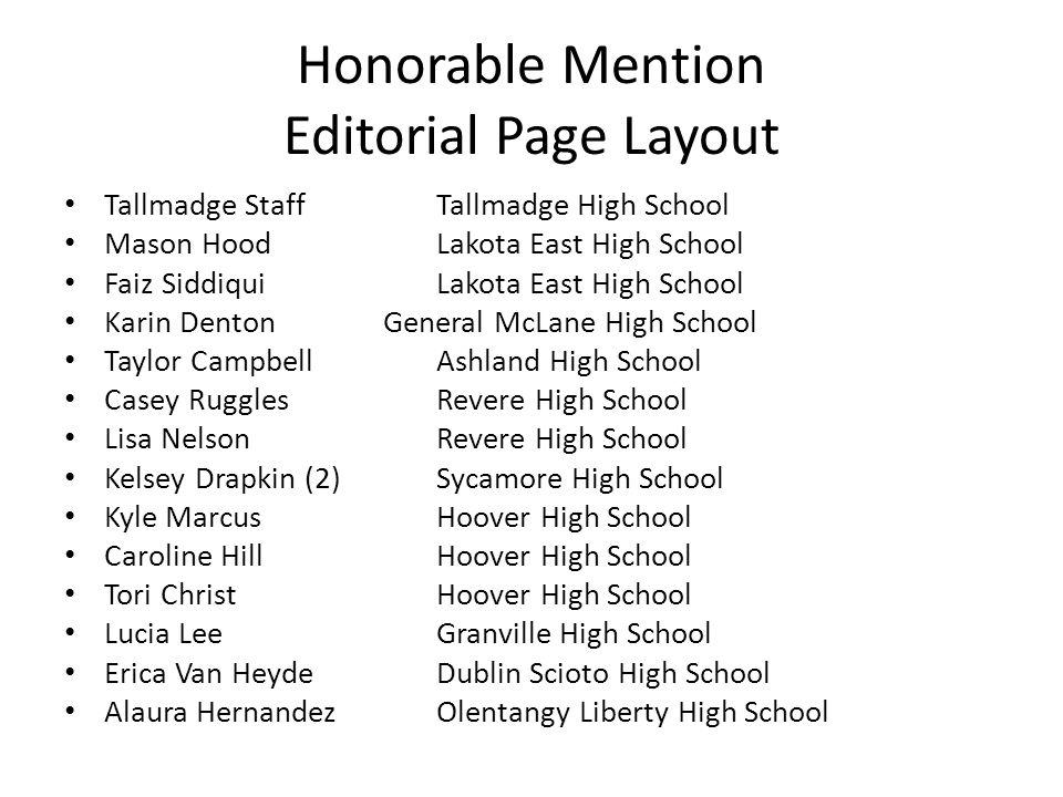 Honorable Mention Editorial Page Layout Tallmadge StaffTallmadge High School Mason HoodLakota East High School Faiz SiddiquiLakota East High School Ka