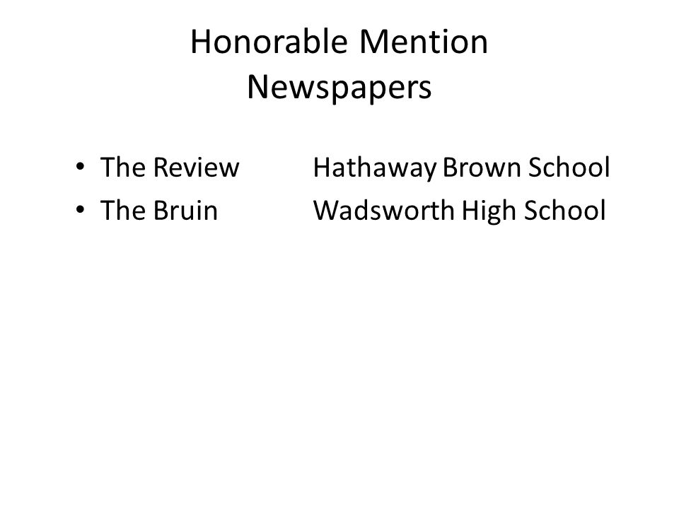 Honorable Mention Newspapers The ReviewHathaway Brown School The BruinWadsworth High School