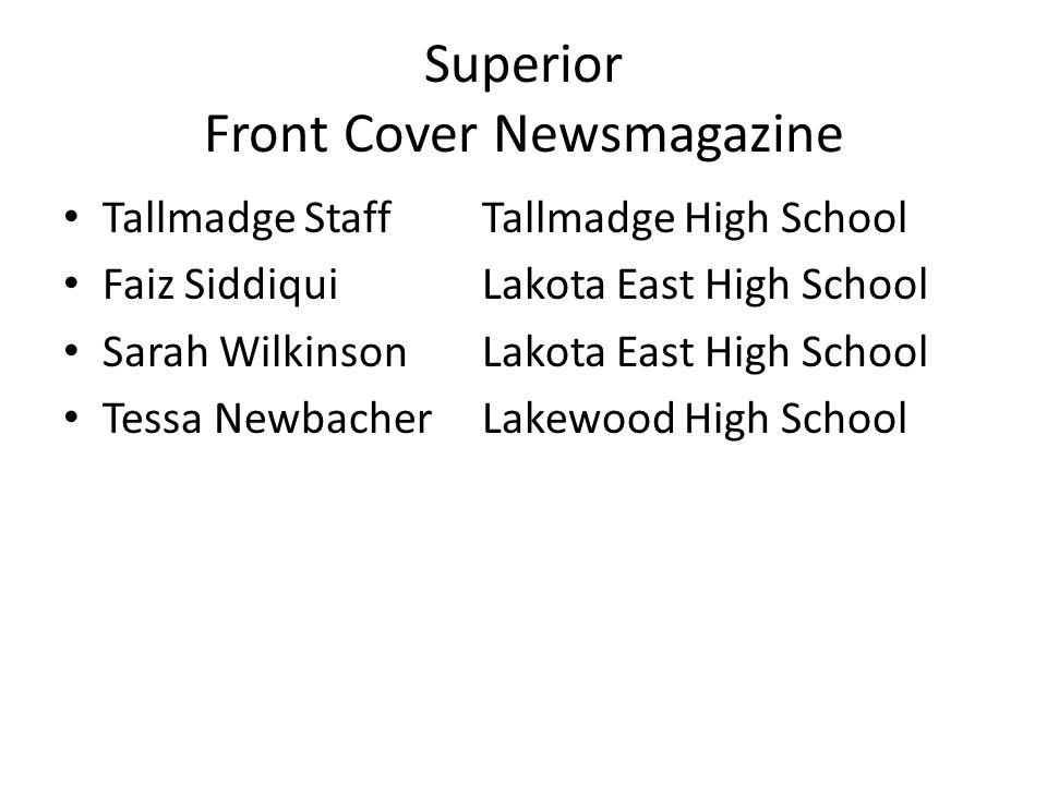 Superior Front Cover Newsmagazine Tallmadge StaffTallmadge High School Faiz SiddiquiLakota East High School Sarah Wilkinson Lakota East High School Tessa NewbacherLakewood High School