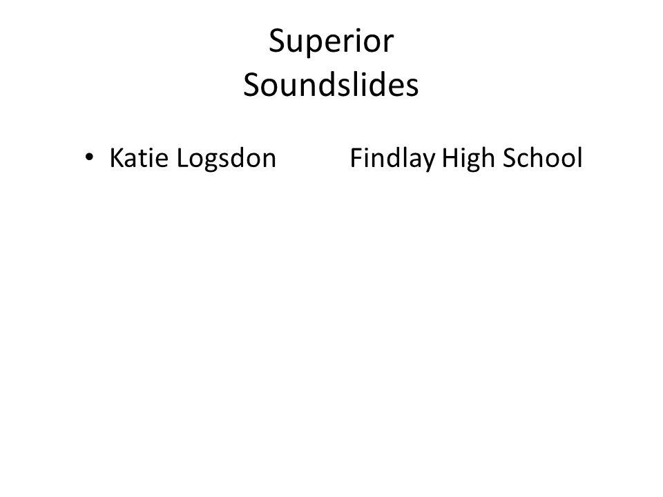 Superior Soundslides Katie LogsdonFindlay High School