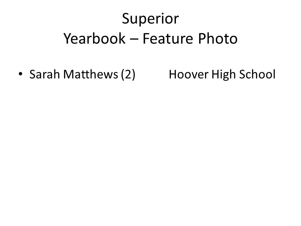 Superior Yearbook – Feature Photo Sarah Matthews (2) Hoover High School