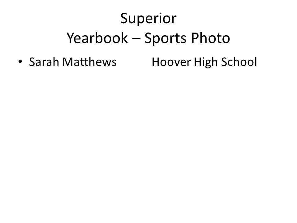 Superior Yearbook – Sports Photo Sarah MatthewsHoover High School