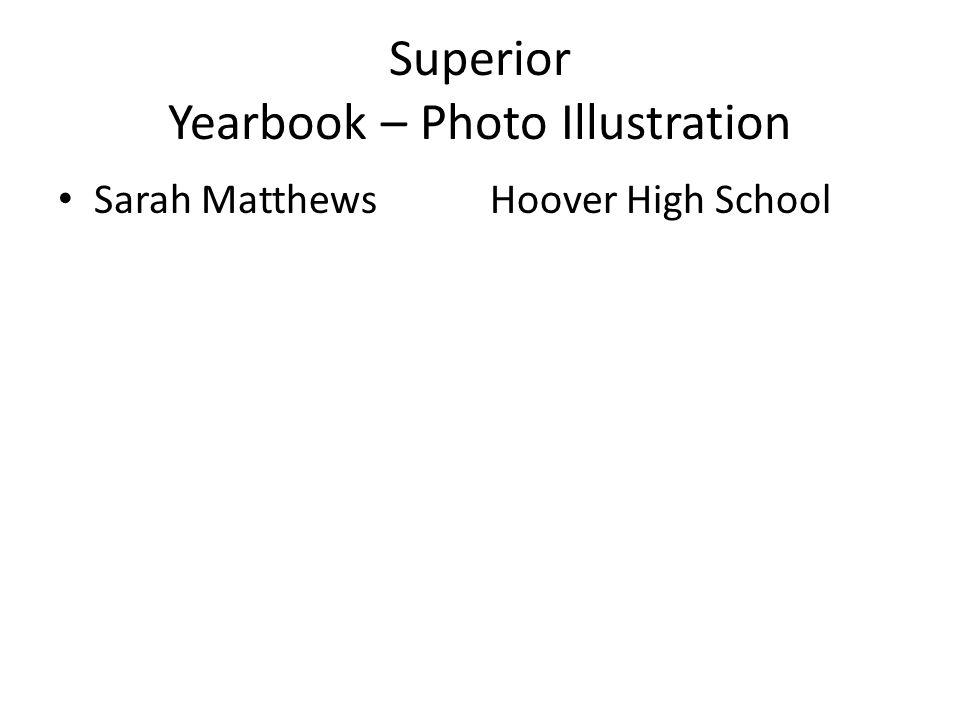 Superior Yearbook – Photo Illustration Sarah MatthewsHoover High School