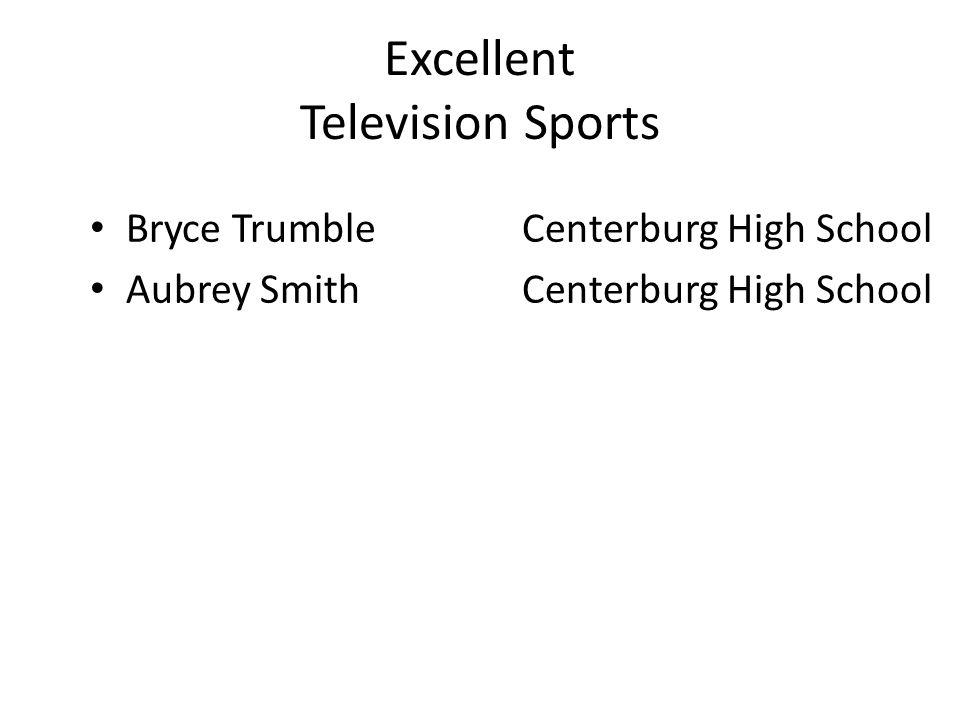 Excellent Television Sports Bryce TrumbleCenterburg High School Aubrey SmithCenterburg High School
