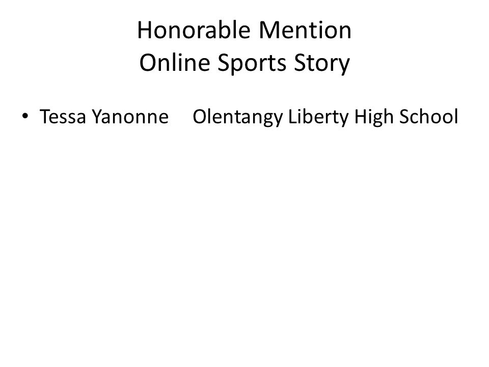Honorable Mention Online Sports Story Tessa Yanonne Olentangy Liberty High School