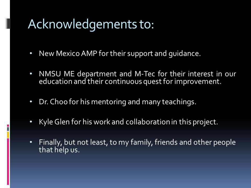 Acknowledgements to: New Mexico AMP for their support and guidance.