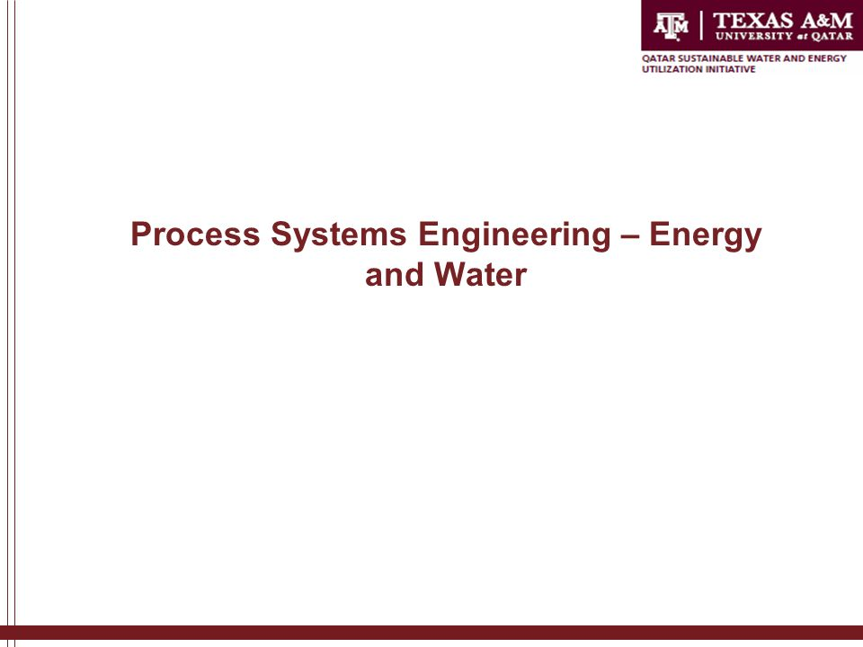Process Systems Engineering – Energy and Water