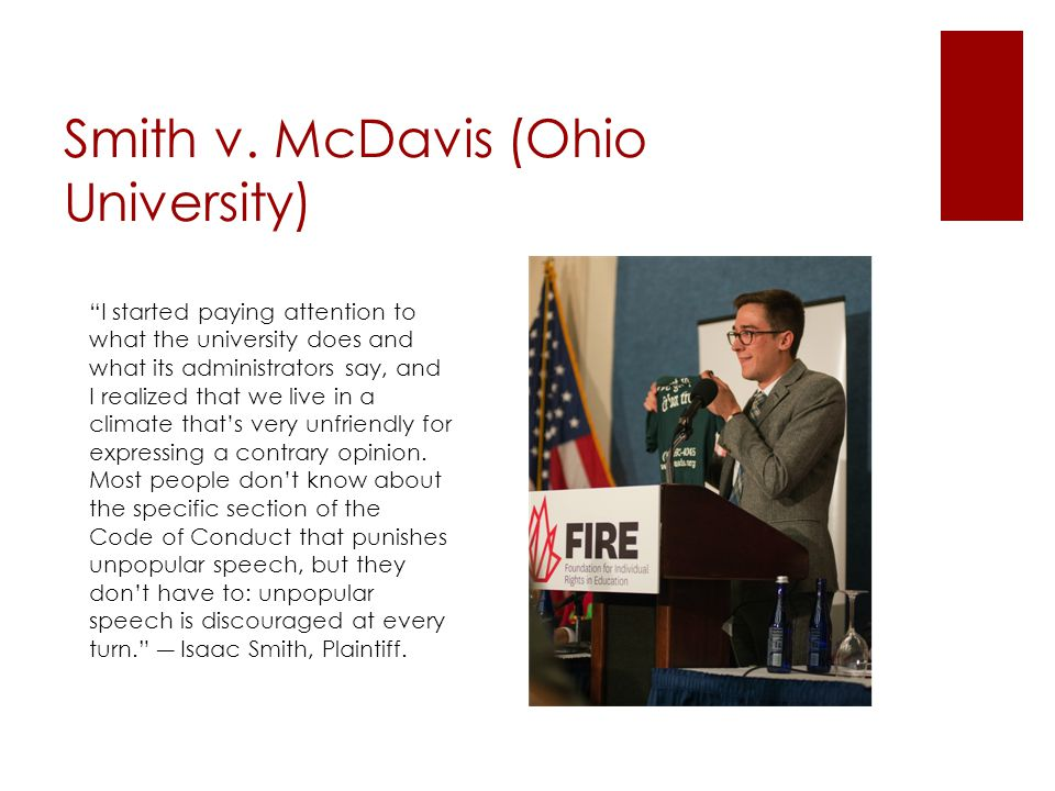 """Smith v. McDavis (Ohio University) """"I started paying attention to what the university does and what its administrators say, and I realized that we liv"""