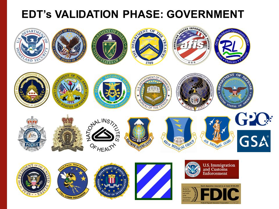 EDT's VALIDATION PHASE: GOVERNMENT