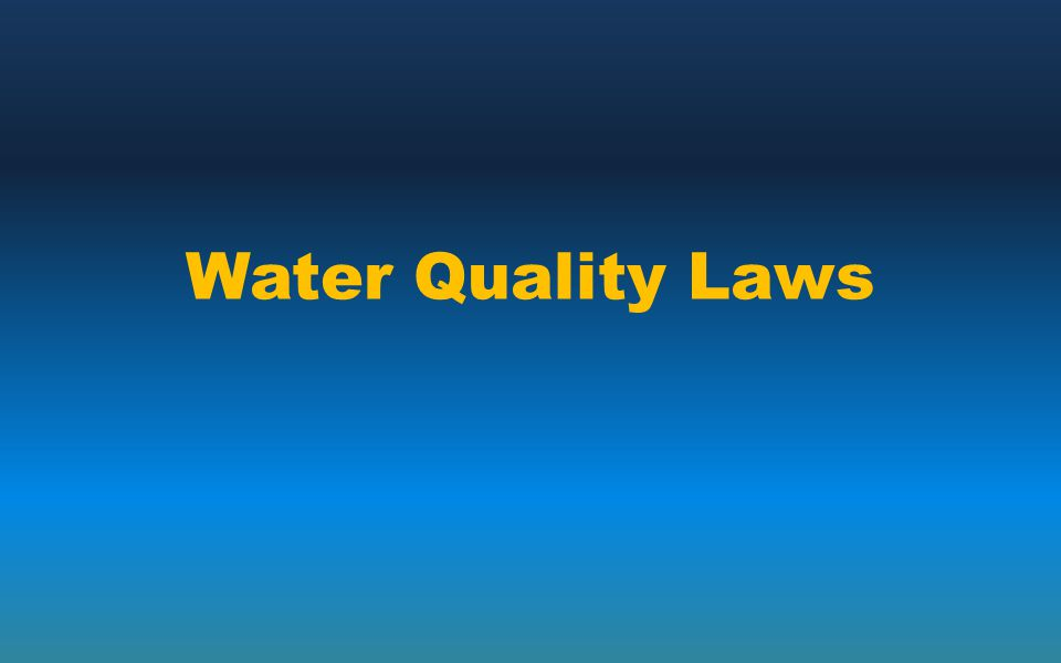 Water Quality Laws