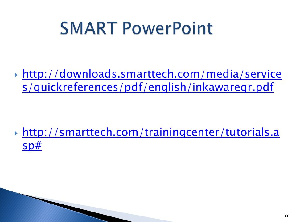 82 SMART Microsoft Word  http://downloads.smarttech.com/media/servi ces/handsonpractices/pdf/english/us_usingw indowsapps.pdf http://downloads.smarttech.com/media/servi ces/handsonpractices/pdf/english/us_usingw indowsapps.pdf 82