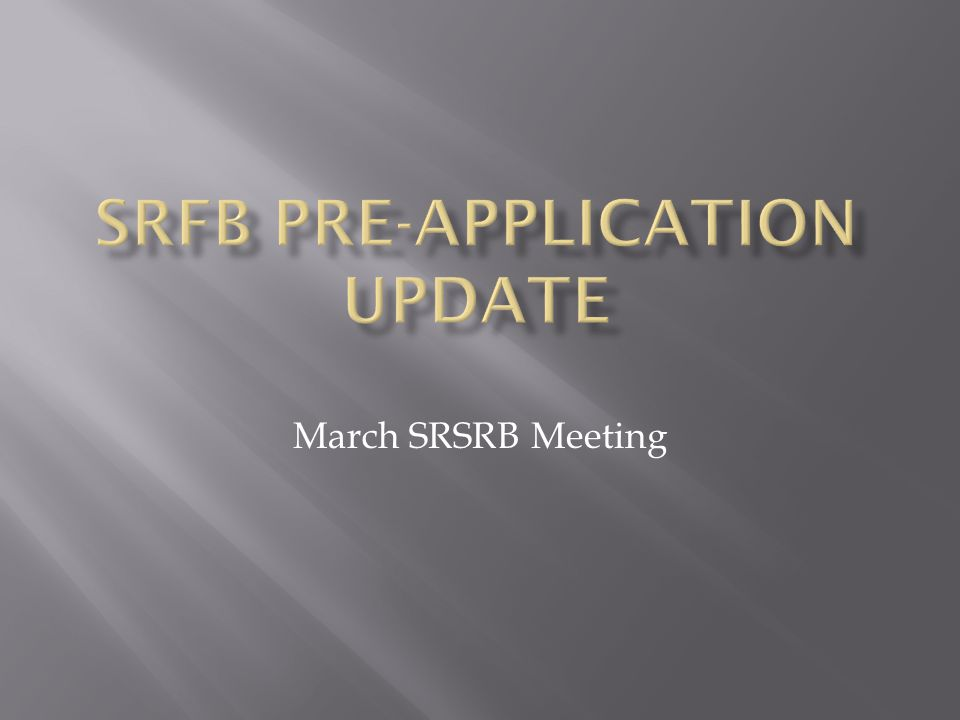 March SRSRB Meeting