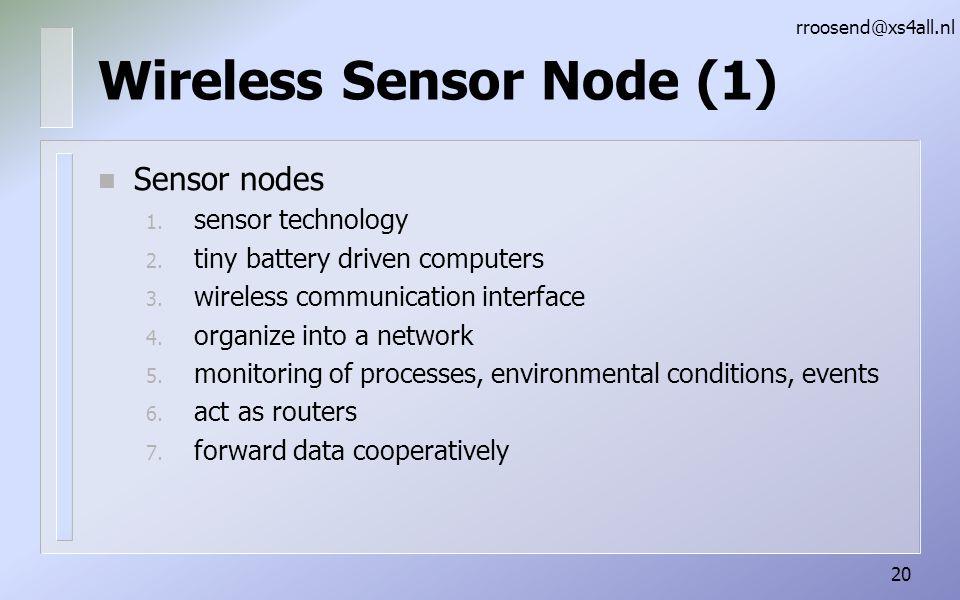 Wireless Sensor Node (1) n Sensor nodes 1.sensor technology 2.