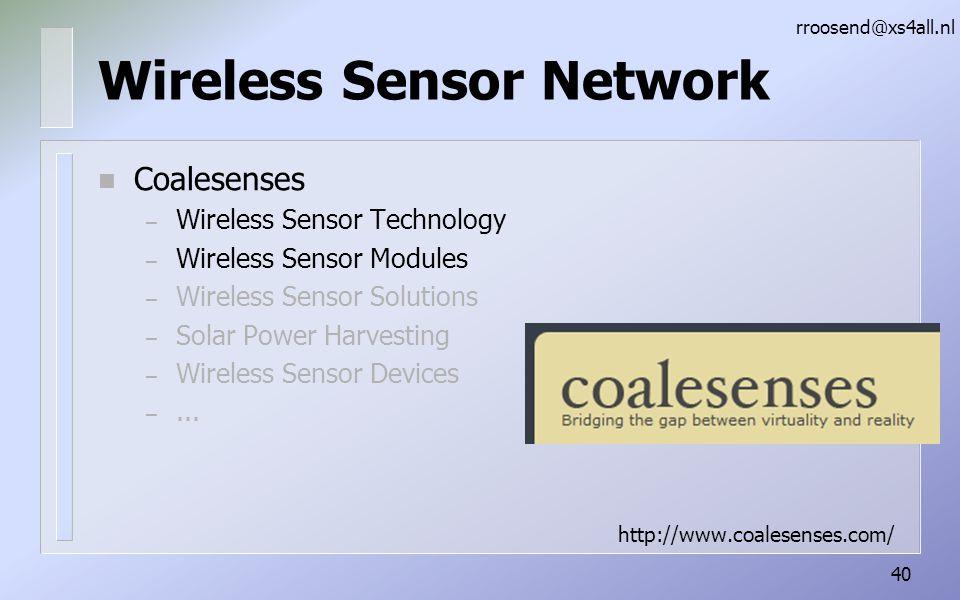 Wireless Sensor Network n Coalesenses – Wireless Sensor Technology – Wireless Sensor Modules – Wireless Sensor Solutions – Solar Power Harvesting – Wireless Sensor Devices –...