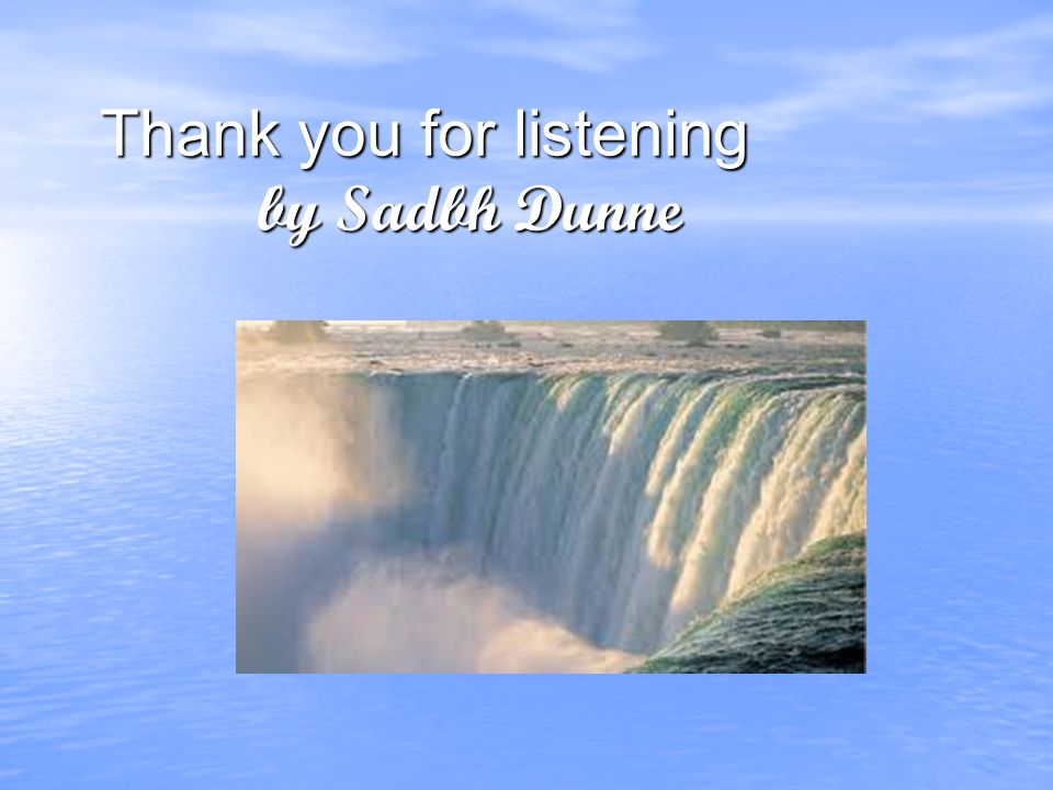 Thank you for listening by Sadbh Dunne Thank you for listening by Sadbh Dunne