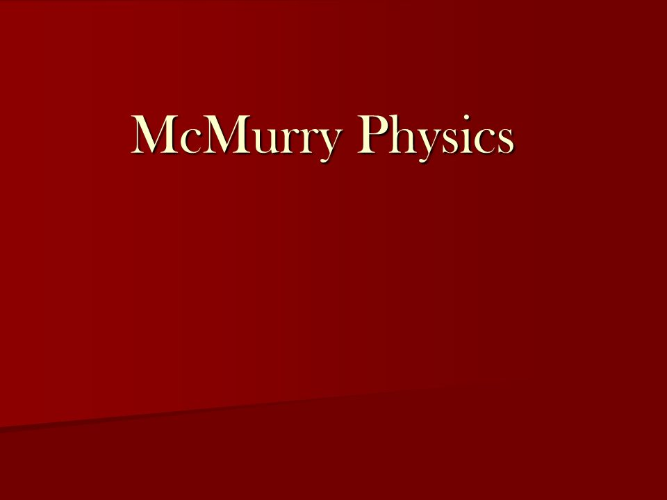 McMurry Physics