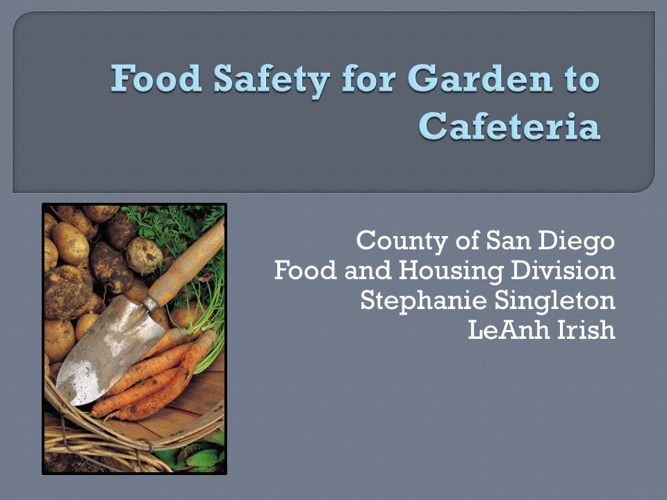 Source: FDA-Safe Practices for Food Processes Pre-Harvest 1.Soil 2.Irrigation Water 3.Improperly Composted Manure 4.Air (dust) 5.Animals 6.Human Handling 7.Water for Other Uses Post-Harvest 1.Human Handling 2.Harvesting Equipment 3.Transport Containers 4.Animals 5.Wash and Rinse Water 6.Improper storage 7.Improper Handling When Being Prepared