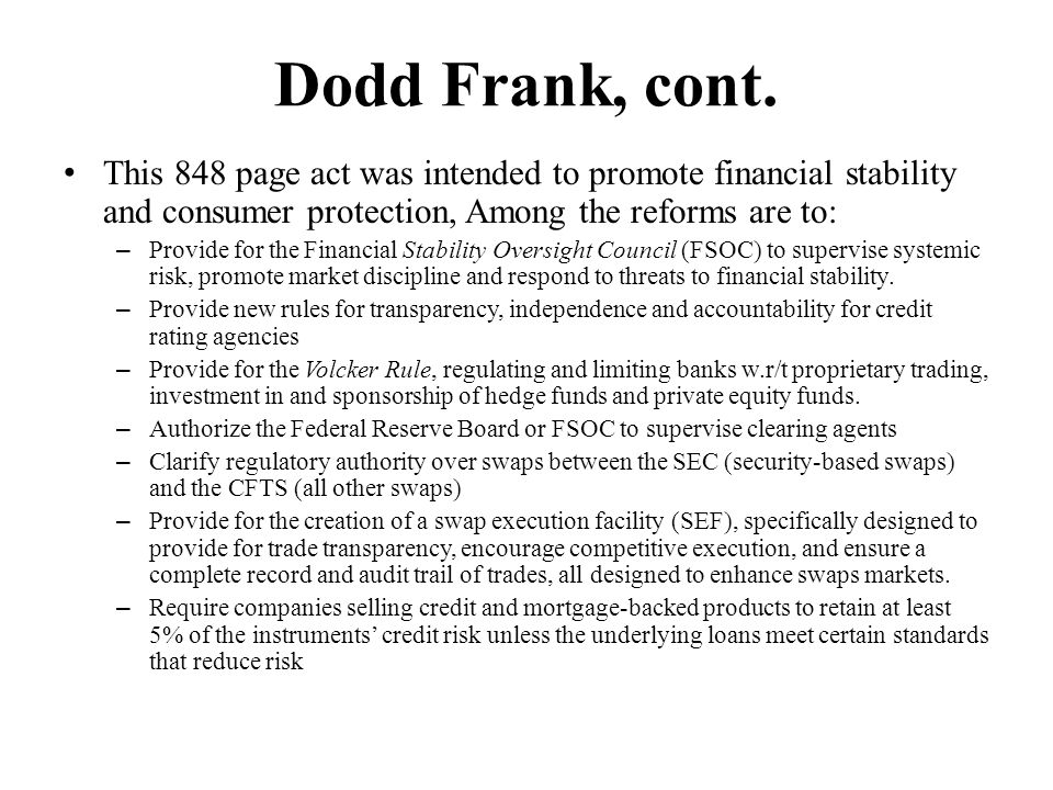 Dodd Frank, cont.
