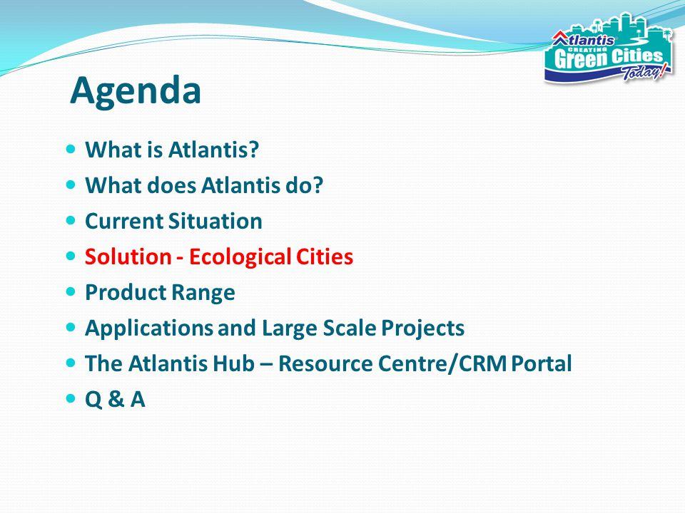 Agenda What is Atlantis. What does Atlantis do.