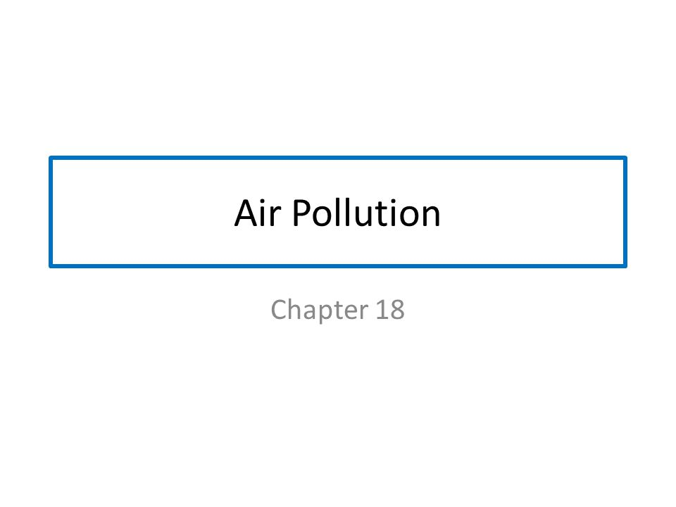 Factors Influencing Outdoor Pollution Increasing pollution: 1.Heat island: urban buildings block air flow (reduce dilution of pollutants) 2.High temperatures promote photochemical smog 3.VOCs from thick urban forests promote p.