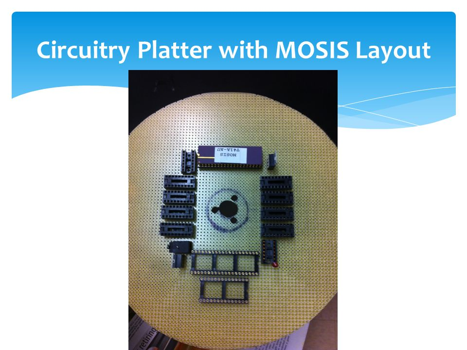 Circuitry Platter with MOSIS Layout