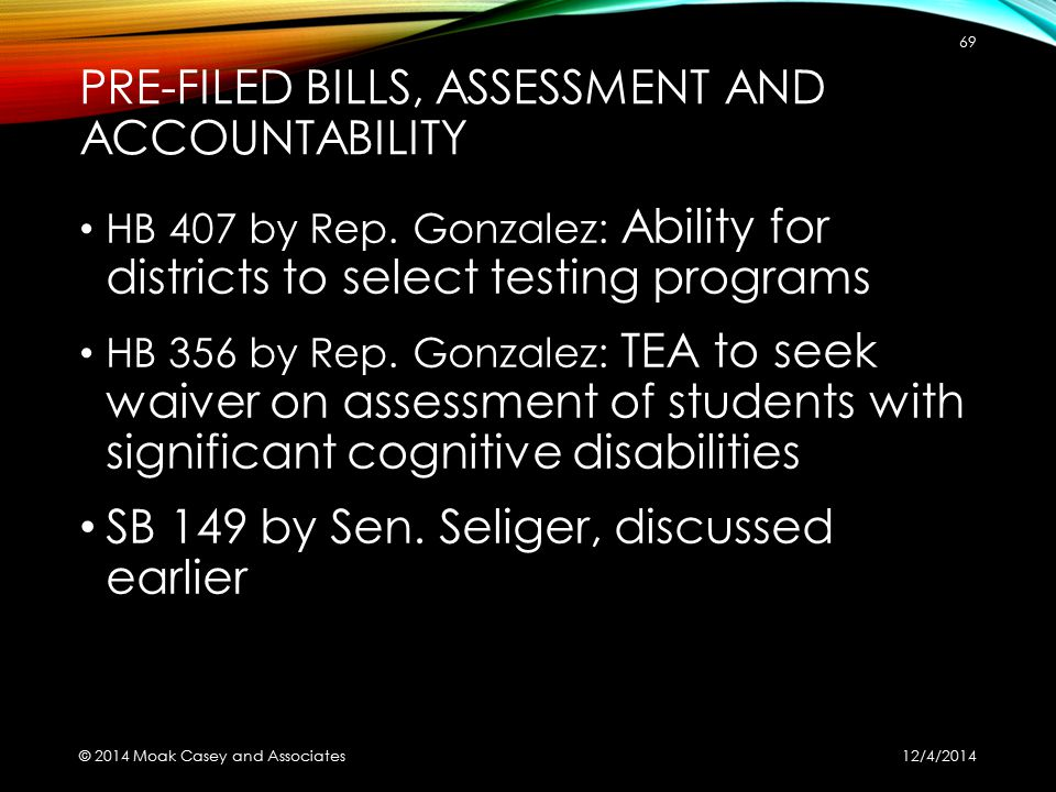 PRE-FILED BILLS, ASSESSMENT AND ACCOUNTABILITY HB 407 by Rep.
