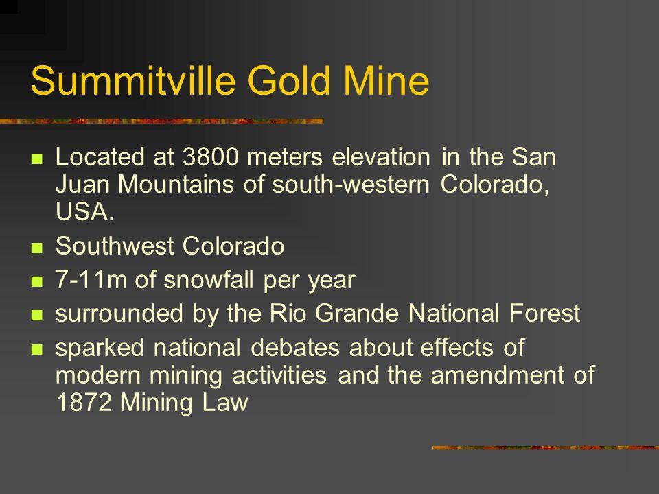 Summitville Gold Mine Disaster San Luis Valley, SW Colorado