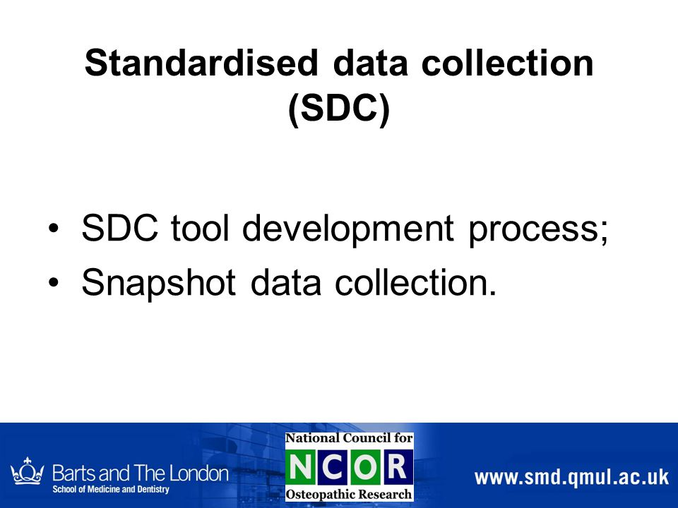 Standardised data collection (SDC) SDC tool development process; Snapshot data collection.