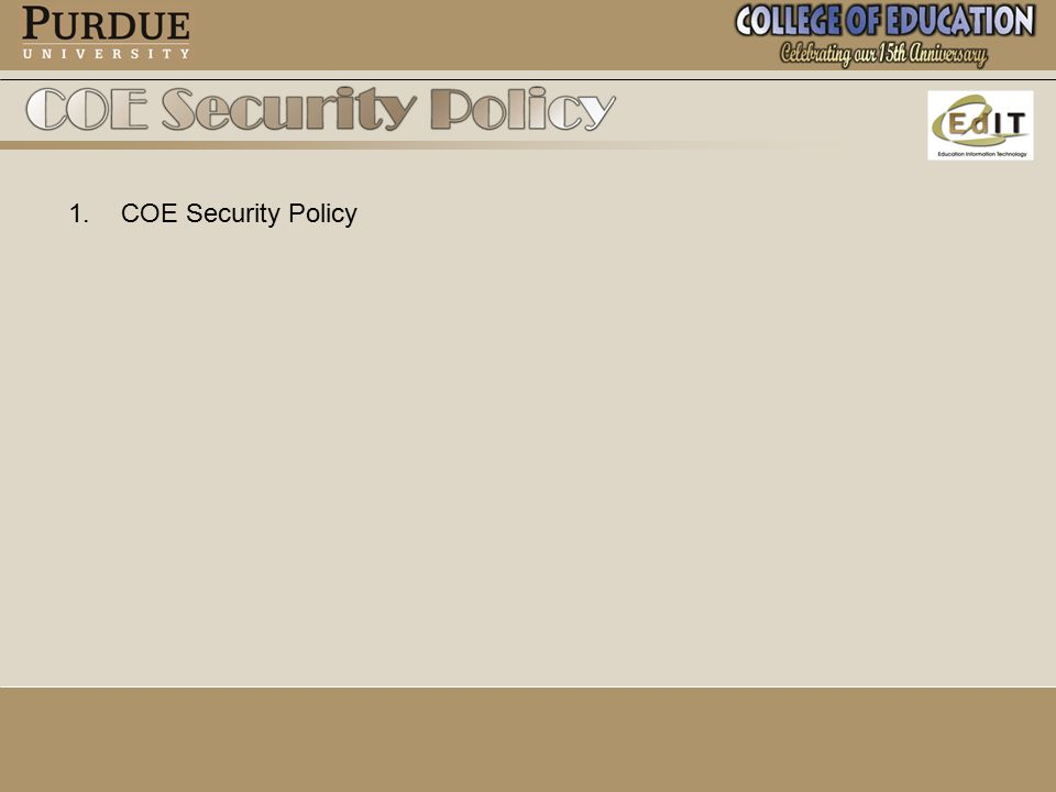 1. 1.COE Security Policy