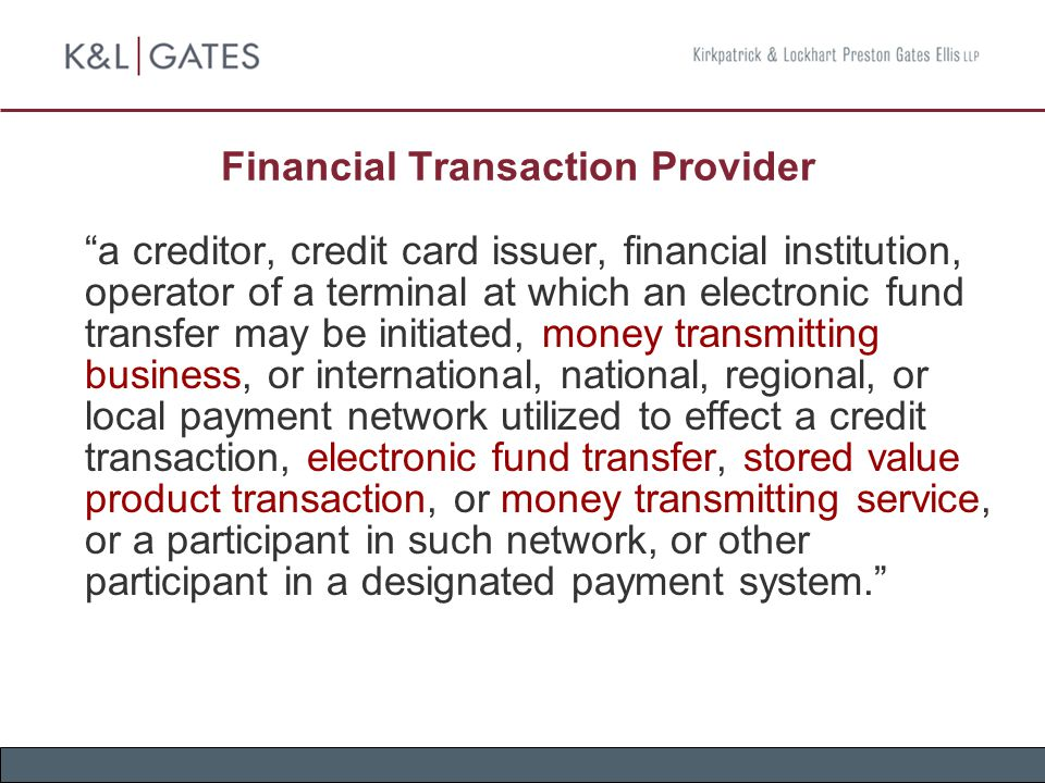 "Financial Transaction Provider ""a creditor, credit card issuer, financial institution, operator of a terminal at which an electronic fund transfer may"