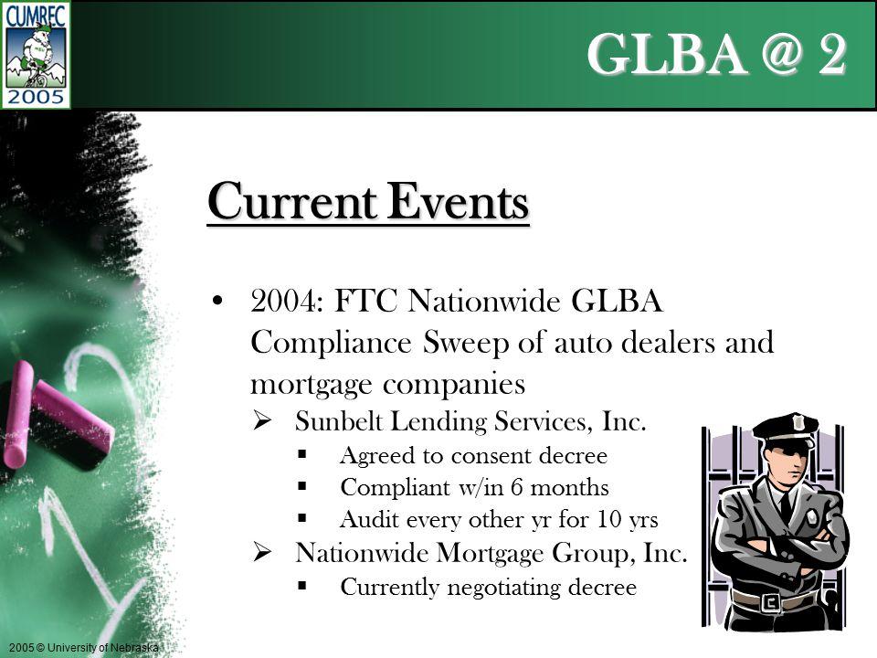 GLBA @ 2 2005 © University of Nebraska