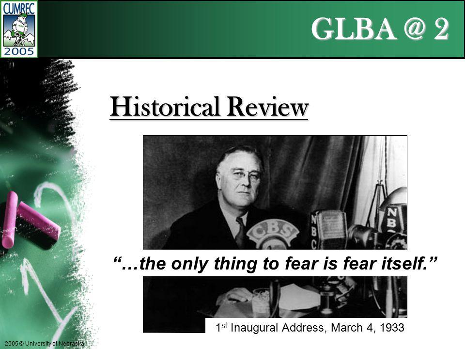 GLBA @ 2 2005 © University of Nebraska Historical Review Franklin D.