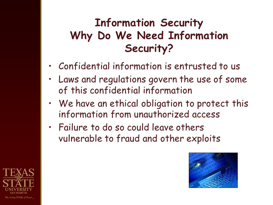 Information Security Why Do We Need Information Security.